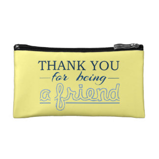 Thank You For Being a Friend Cosmetic Bag