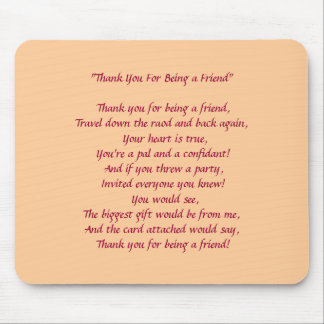 """Thank You For Being a Friend""- Mousepad"