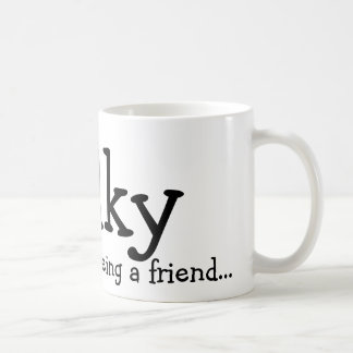 Thank you for being a friend..., Wilky Mugs
