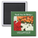 Thank You for being a VOLUNTEER magnet gifts Tulip