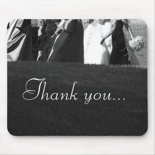 Thank You for Being in My Wedding Mouse Pad