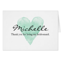 Thank you for being my bridesmaid cards | Add name