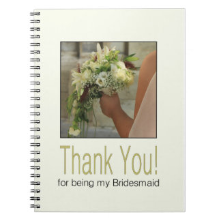 Thank you for being my Bridesmaid Notebook