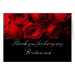 """""""Thank You for Being My Bridesmaid"""" - Red Rose Bou Greeting Card"""