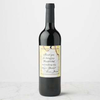 Thank You for being My Bridesmaid - Yellow Wine Label