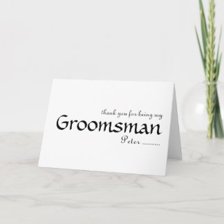 Thank you for being my Groomsman