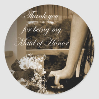 Thank you for being my Maid of Honor Gift Classic Round Sticker