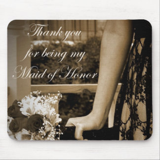 Thank you for being my Maid of Honor Gift Mouse Pad