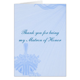 Thank You for Being My Matron of Honor Cards