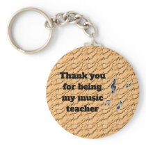 Thank You For Being My Music Teacher Appreciation Keychain