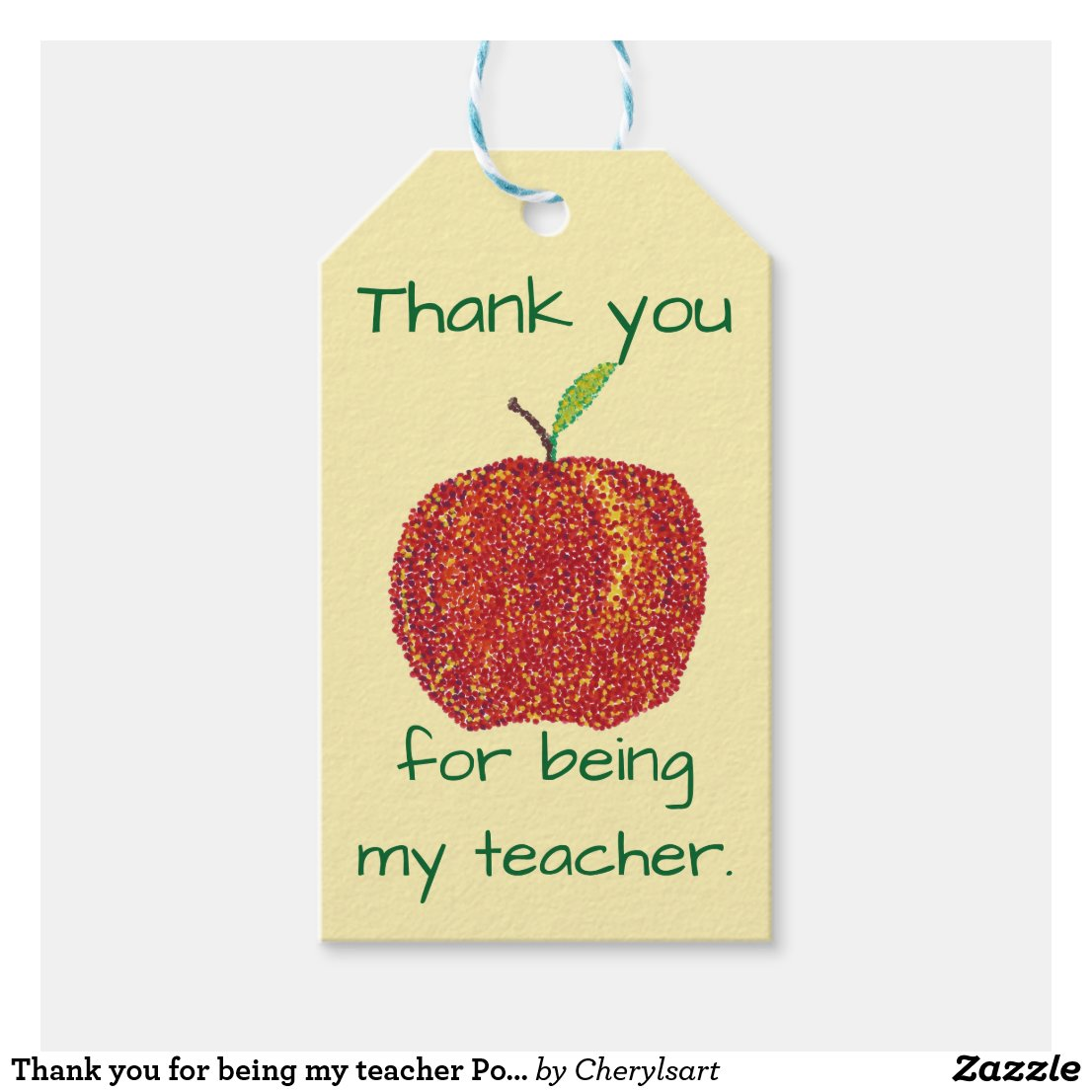 Thank you for being my teacher Pointillism Apple Gift Tags