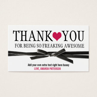 Thank you for being so AWESOME. Business Card