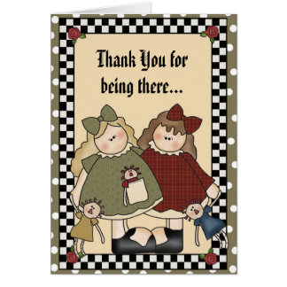 Thank You for being there... Greeting Card