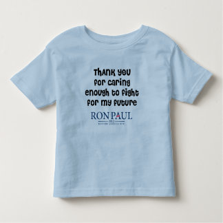 Thank You For Caring Ron Paul Toddler T-Shirt