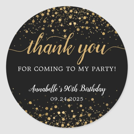 Thank You For Coming Gold Confetti Birthday Black Classic Round Sticker