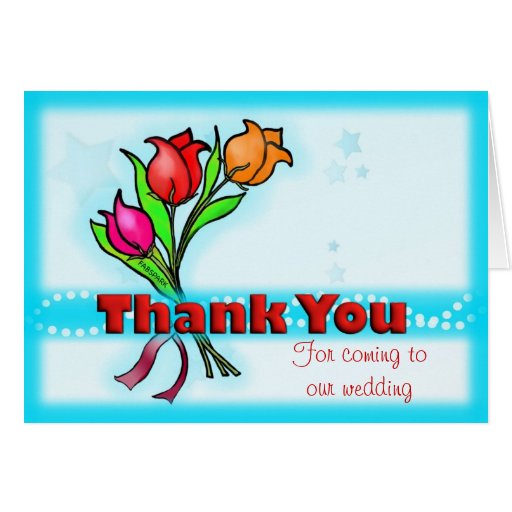 THANK YOU FOR COMING TO OUR WEDDING Fun Flowers Card