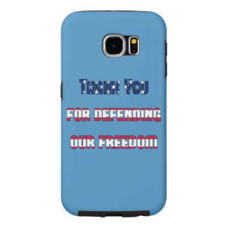 Thank You For Defending Our Freedom Samsung Galaxy S6 Cases