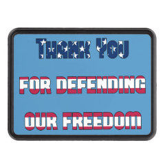Thank you for defending our freedom Hitch Cover