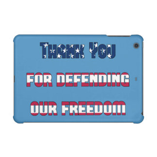 Thank You For Defending Our Freedom iPad Mini Cover