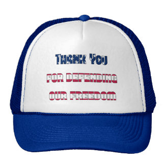 Thank you for defending our freedom Patriotic Cap Trucker Hat