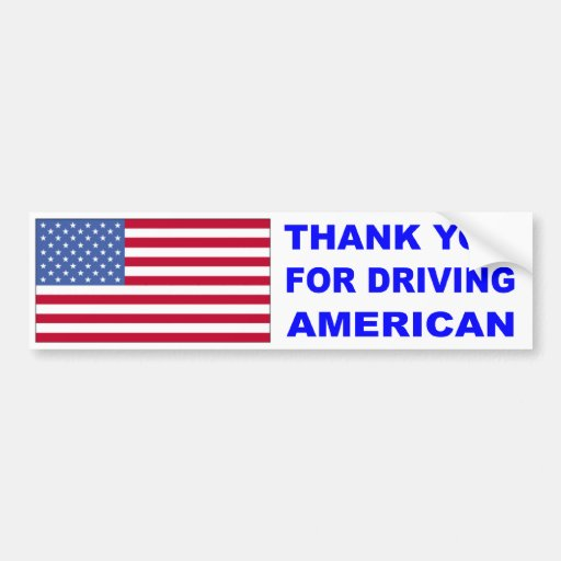 Thank You for Driving American Bumper Sticker