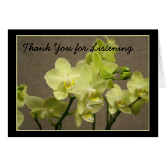 Thank you for listening orchids greeting card