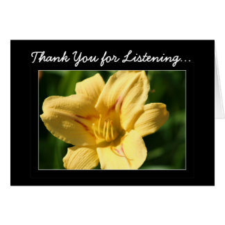 Thank You for Listening Yellow Daylily card
