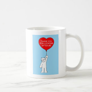 Thank you for looking after the cat. coffee mug