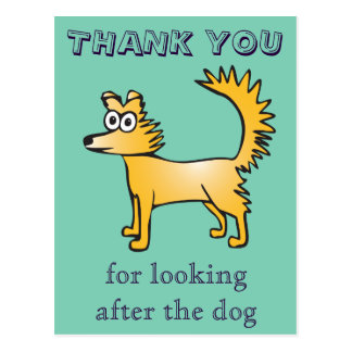 Thank you for looking after the dog postcard