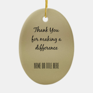 Thank you for Making a Difference Ceramic Ornament