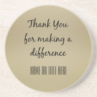 Thank you for Making a Difference Drink Coaster