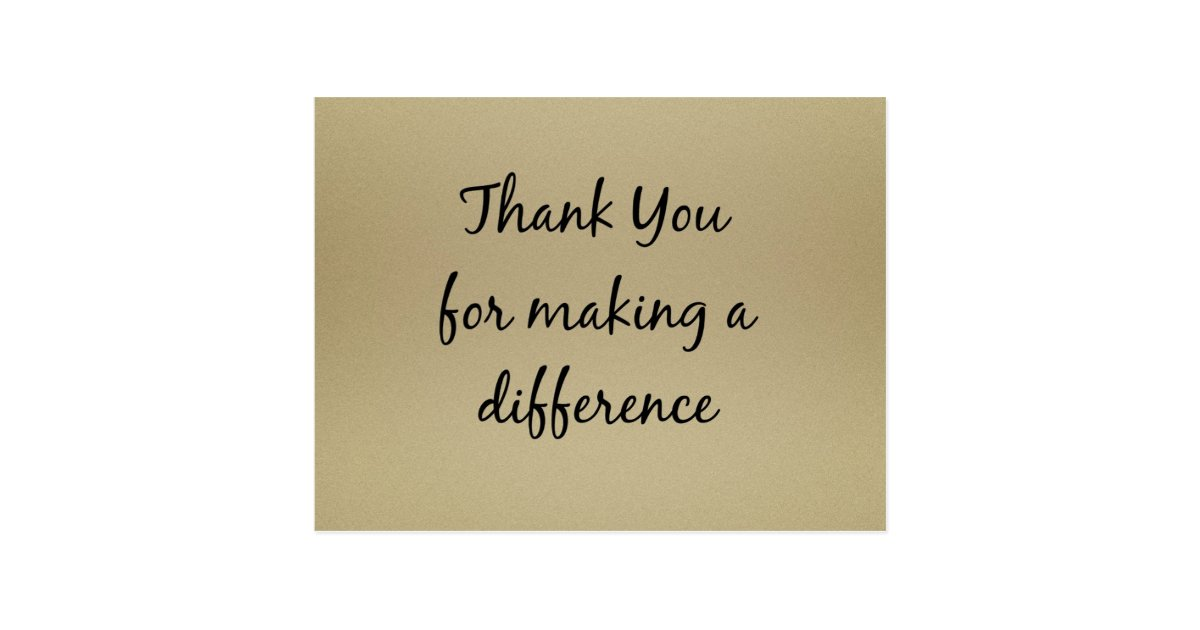 Thank You For Making A Difference Postcard Zazzle Com