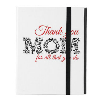 Thank you for Mom all that you do iPad Folio Case