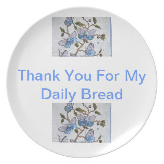 thank you for my daily bread plates