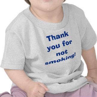 Thank You for Not Smoking Shirt