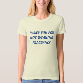 Thank you for not wearing fragrance (blue) shirt