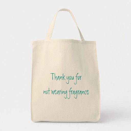 Thank you for not wearing fragrance canvas bags