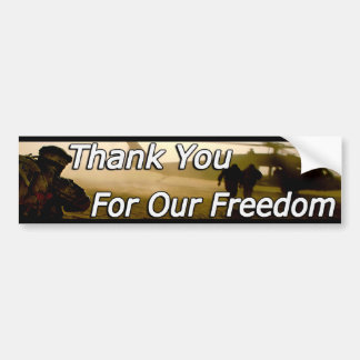 Thank You For Our Freedom! Bumper Sticker