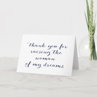 Thank You For Raising the Woman of My Dreams Card