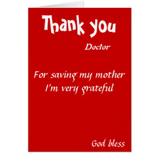 Thank you for saving my mother doctor greeting card