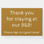 "[ Thumbnail: ""Thank You For Staying at Our B&B!"" Guest Book ]"