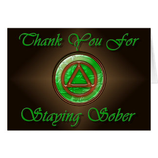 THANK YOU FOR STAYING SOBER Recovery Sobriety Card