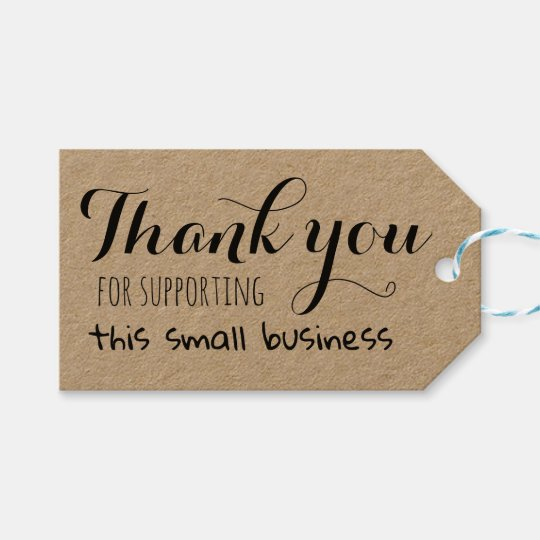 thank you for supporting this small business gift tags zazzle com