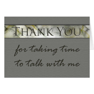 Thank you for taking time to talk interview card