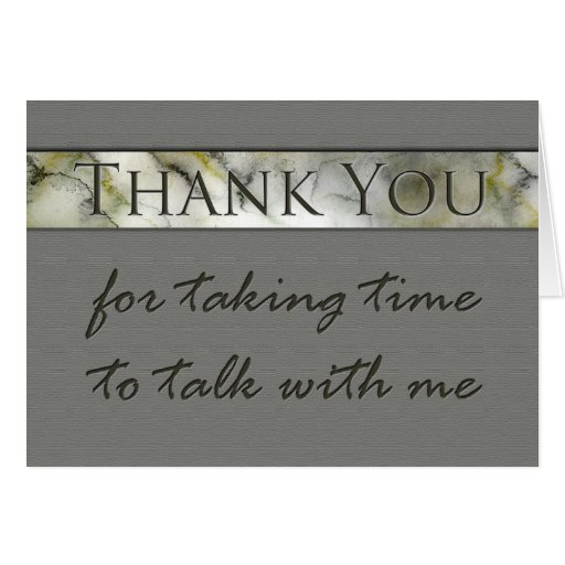 Thank you for taking time to talk interview cards