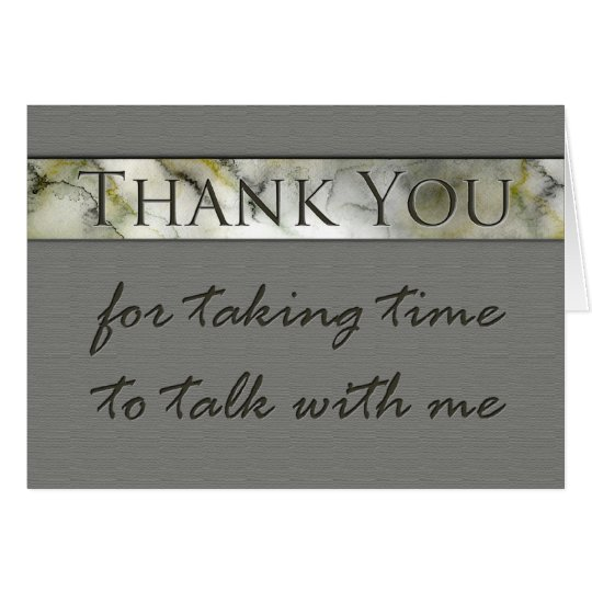 thank you for taking time to talk interview card  zazzle
