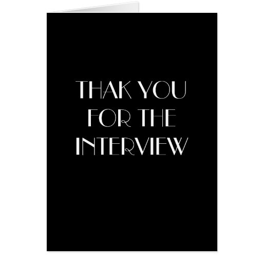 Thank You for The Interview Card