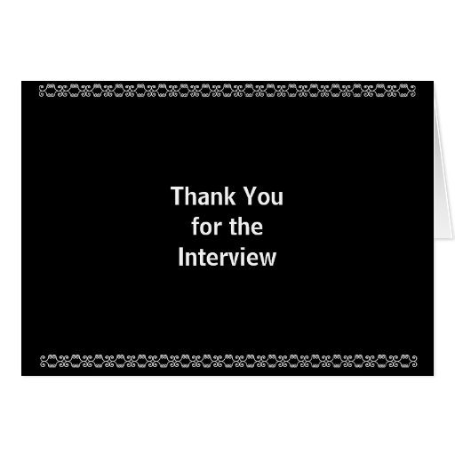 Thank You for the Interview Greeting Card