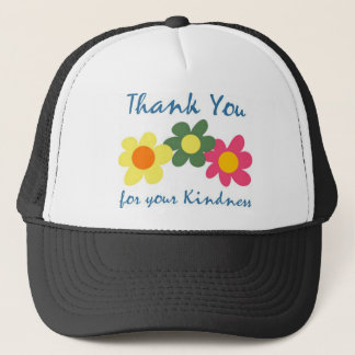 Thank You For Your Kindness Trucker Hat
