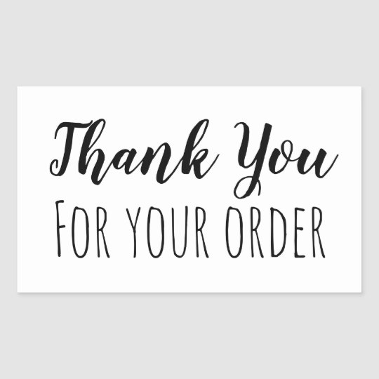 Thank You For Your Order >> Thank You For Your Order Rectangular Sticker Zazzle Com